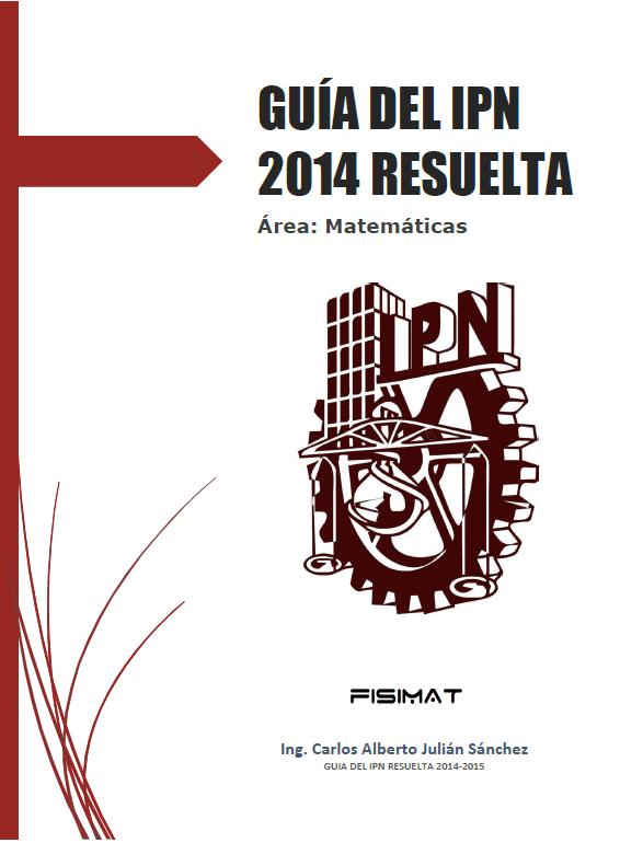 Guía del IPN 2014 Resuelta