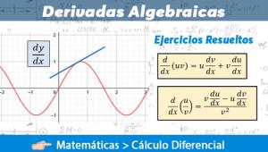Derivadas Algebraicas – Ejercicios Resueltos