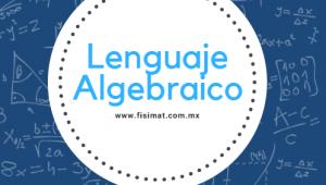 Lenguaje Algebraico – Ejercicios Resueltos