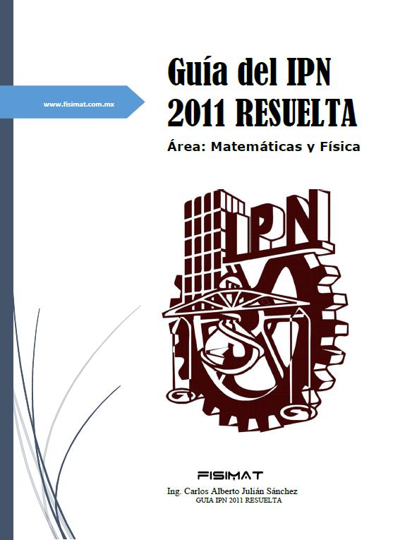 Guía del IPN 2011 Resuelta